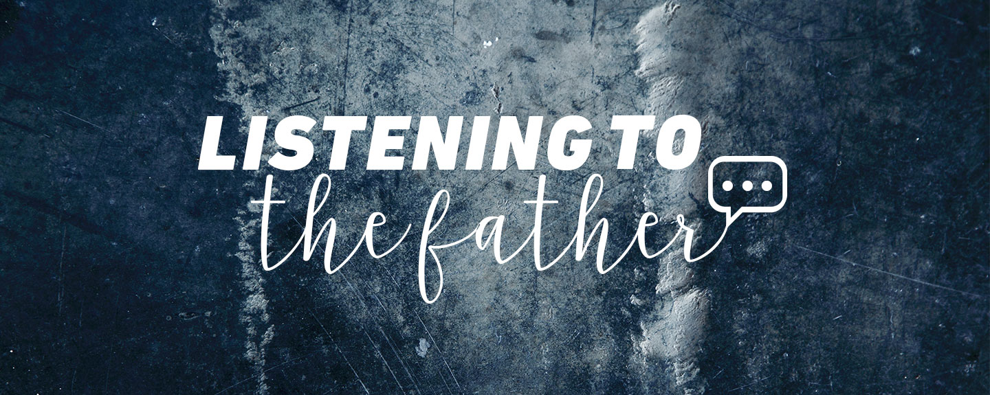 Listening to the Father - Wisdom from Above