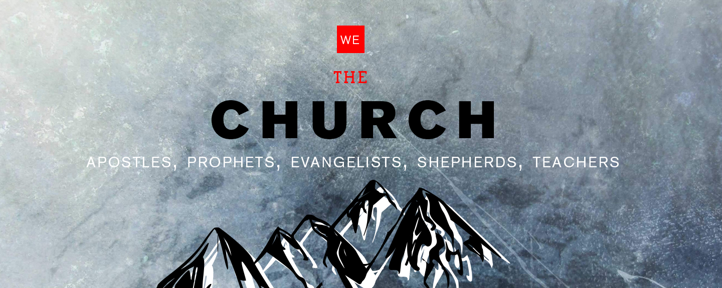 WE the CHURCH — The Evangelists